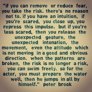 On risk taking by Peter Brook